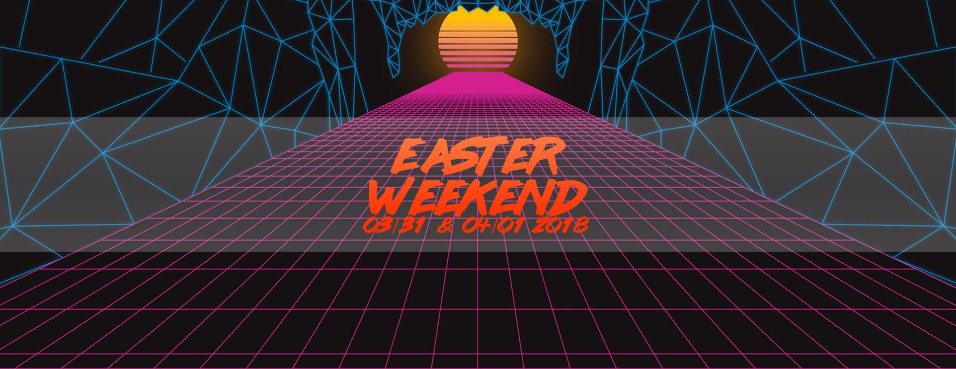 EASTER Weekend @ Crosspoint